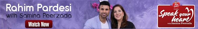 Rahim Pardesi on Speak Your Heart With Samina Peerzada