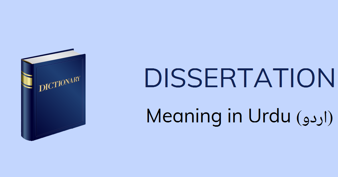 Dissertation Meaning In Urdu Definition English To Title Of My