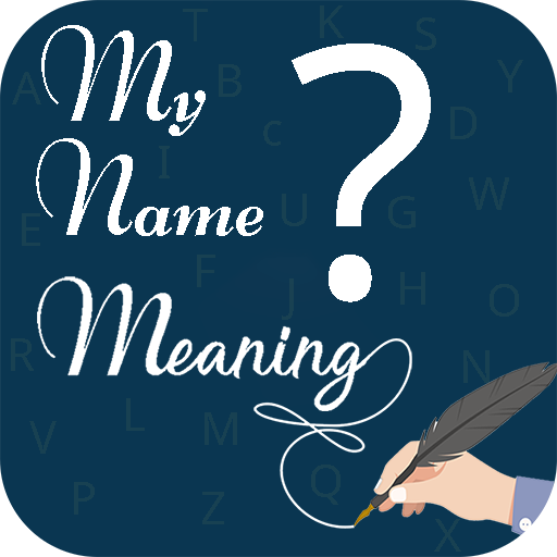 My Name Meaning Best Names App